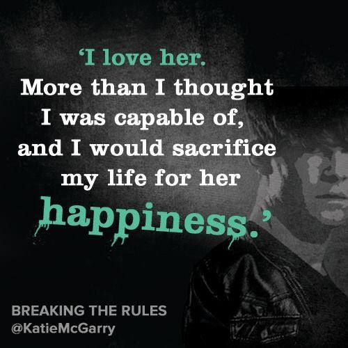 Quote From Breaking The Rules By Katie Mcgarry Katie Mcgarry