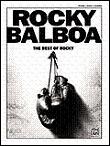 Rocky Balboa: The Best of Rocky - piano sheet music