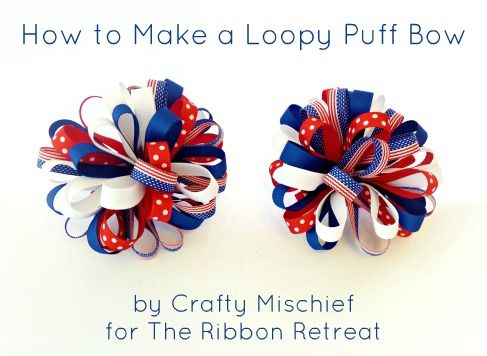 Learn how to make a Loopy Puff Bow - great for any outfit! Check out the selection of ribbon from The Ribbon Retreat! :)