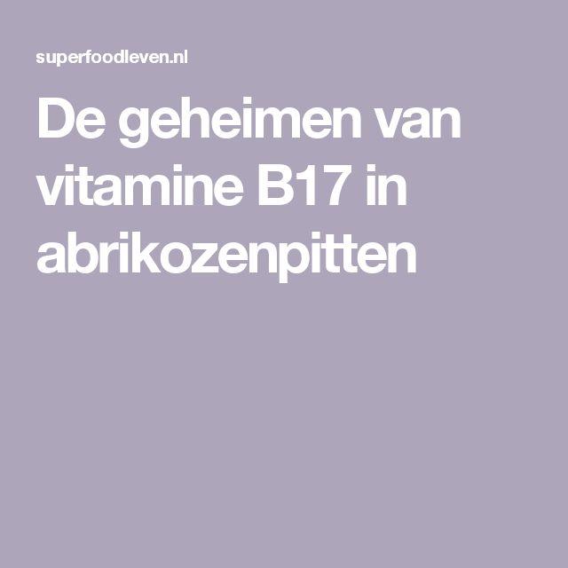 De geheimen van vitamine B17 in abrikozenpitten