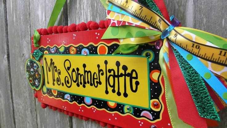 Teacher Name Sign Personalized. $30.00, via Etsy.  I feel like this could be inspiration for a DIY project....