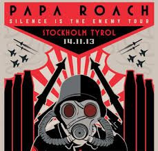 Papa Roach Tyrol Stockholm Sweden 14 Nov 2013