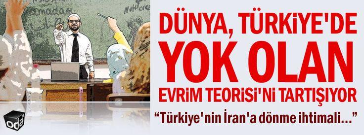 Dünya, Türkiye'de yok olan Evrim Teorisi'ni tartışıyor