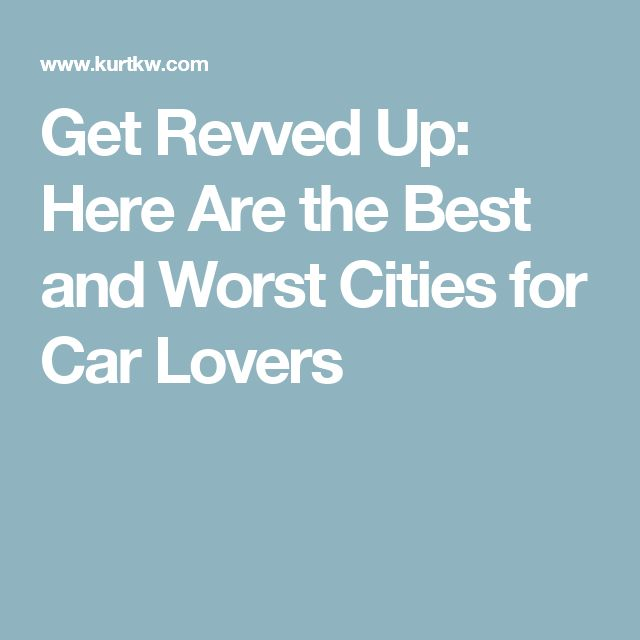 Get Revved Up: Here Are the Best and Worst Cities for Car Lovers