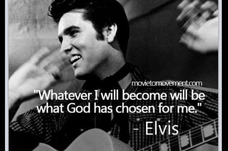 Elvis Quotes Quotesgram