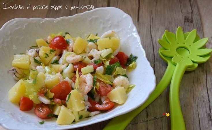 Insalata di patate seppie e gamberetti - Vorrei diventare una brava cuoca....