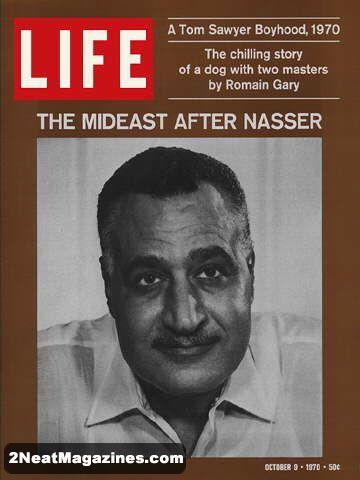 Life Magazine October 9, 1970 : Cover - Gamal Abdel Nasser, leader of Egypt.