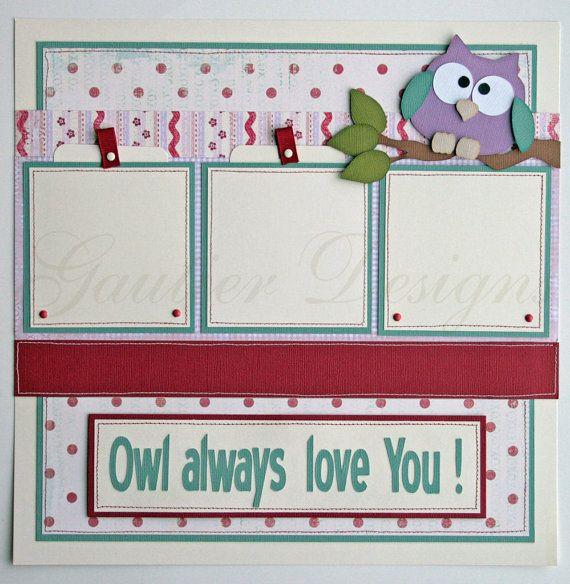 12x12 premade scrapbook pages Owl always love by gautierdesigns
