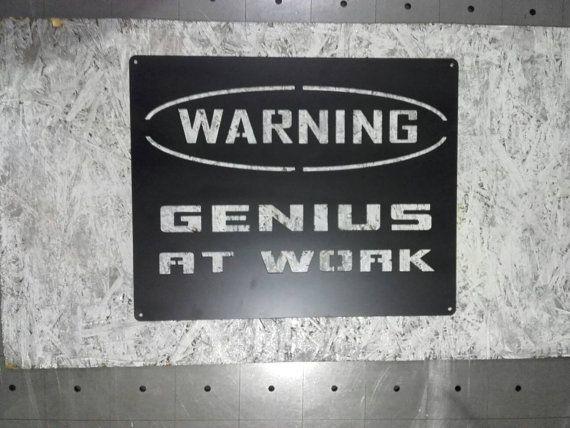 Genius at work worning sign metal cut wall art/ metal/ worning/ loft/ vintage/ scandi/ nord/ industrial/ sign/