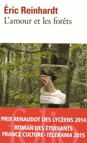 L amour et les forêts : belle histoire D une femme , agrégée de littérature , sous L emprise de son mari
