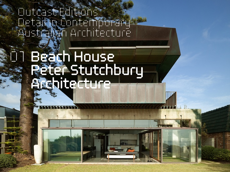 The cover screen shot from our book 'Beach House, Peter Stutchbury Architecture'.