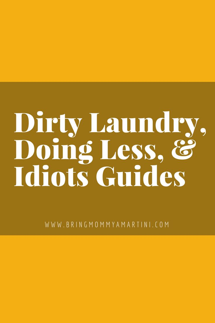 So many things on the bucket list, so many things to teach the kids, who won't stand a chance in hell if I'm hit by a bus tomorrow.  www.kristanbraziel.com/blog/2016/11/14/dirty-laundry-doing-less-and-idiots-guides #BringMommyAMartini #momblogger #momlife #ADHD #TxConfWomen