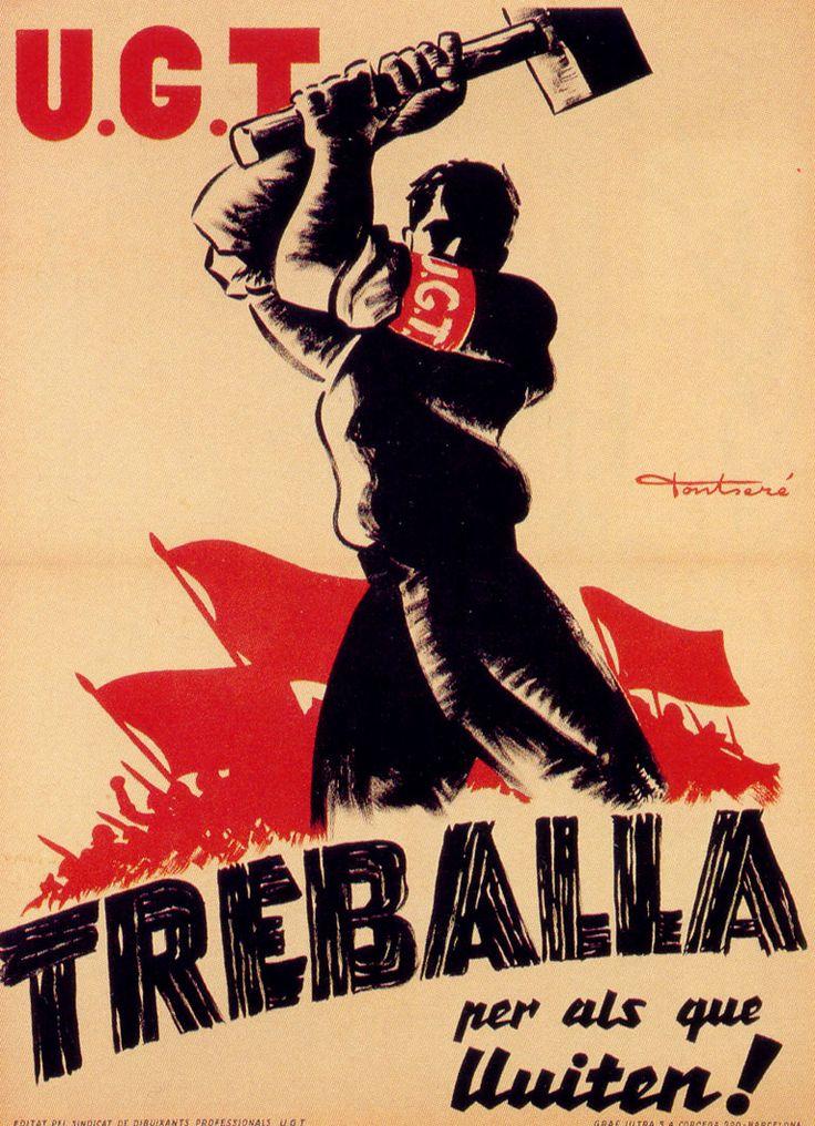 ILUSTRACIONES. Trabaja por los que luchan! (1937). Carles Fontseré. (Carteles de la guerra civil española)