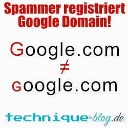 Spammer registriert Google Domain