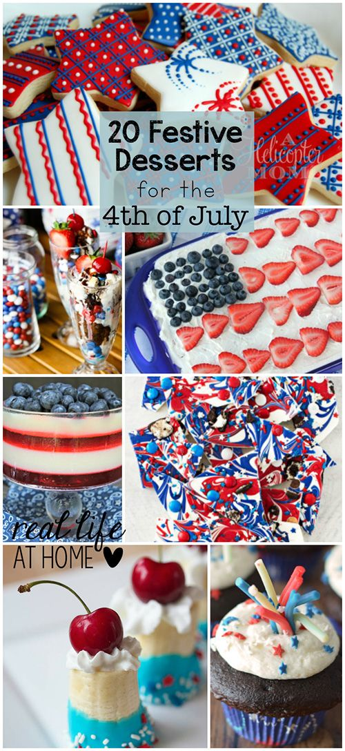 Get ready for parties and other Independence Day celebrations! Here are 20 Festive Desserts for the 4th of July | Real Life at Home