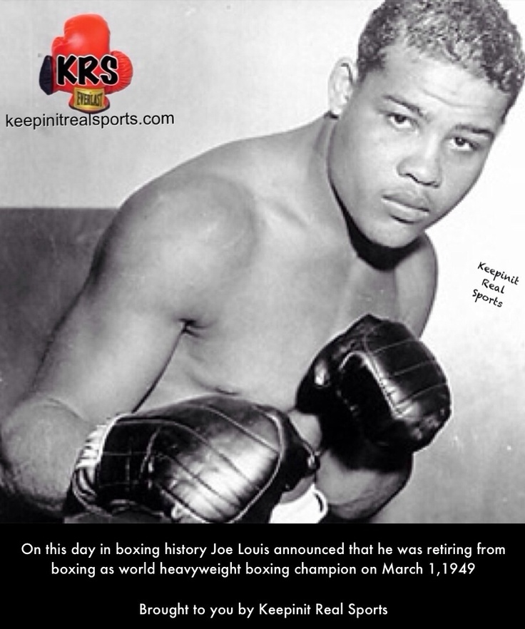 This Day In Boxing History:  On this day in boxing history Joe Louis announced that he was retiring from boxing as world heavyweight boxing champion on March 1,1949  Brought to you by Keepinit Real Sports