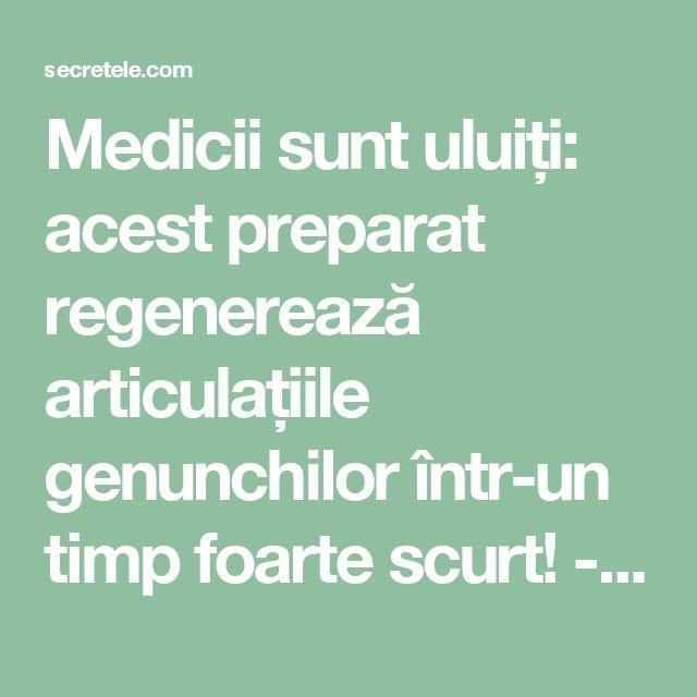 Medicii sunt uluiți: acest preparat regenerează articulațiile genunchilor într-un timp foarte scurt! - Secretele.com