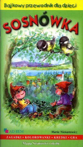 Bajkowy przewodnik dla dzieci – SOSNÓWKA | Wydawnictwo Poligrafia AD-REM