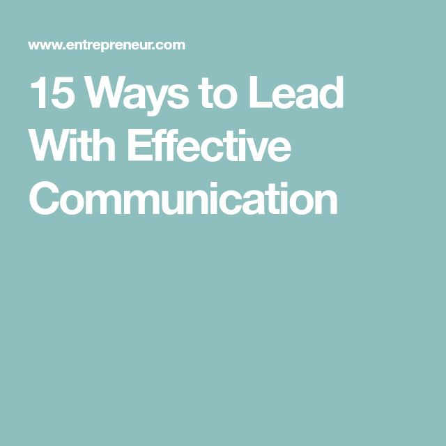 Best 25 effective communication ideas on pinterest effective 15 ways to lead with effective communication sciox Choice Image