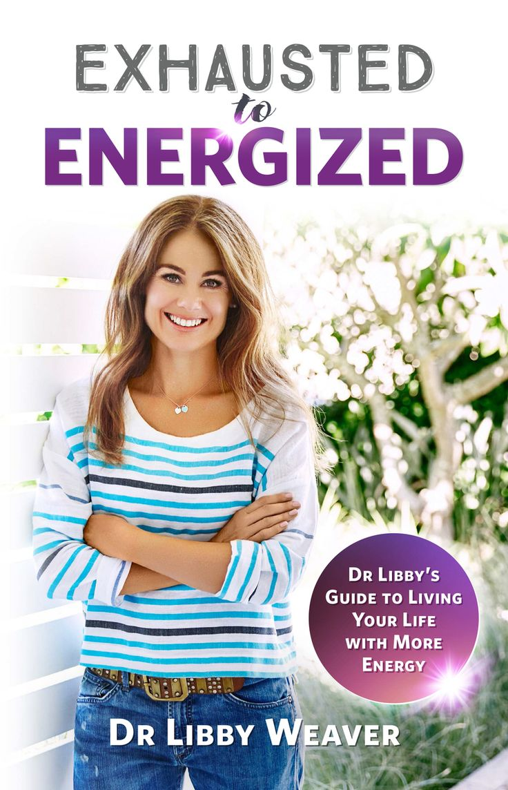 Exhausted to Energized - Dr Libby   Dr Libby