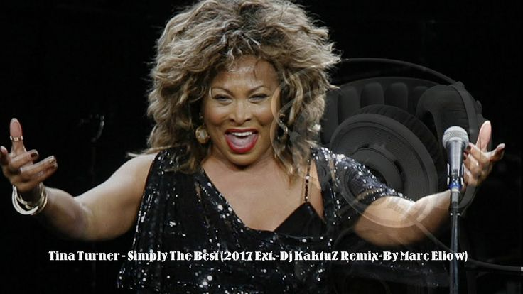 Tina Turner - Simply The Best (2017 Ext.-Dj KaktuZ Remix-By Marc Eliow)