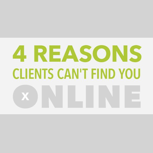 4 Reasons Clients Can't Find Your Freelance Business Online