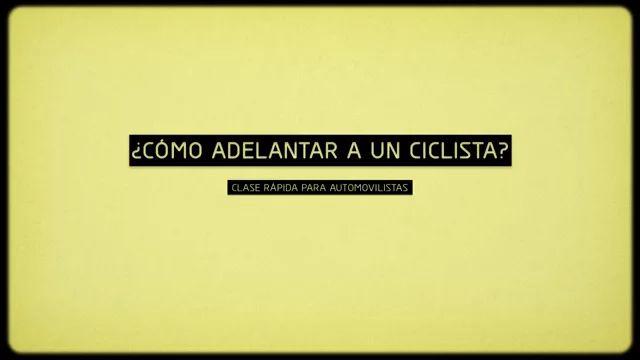 ¿Cómo Adelantar A Un Ciclista? [Clase rápida para automovilistas] on Vimeo