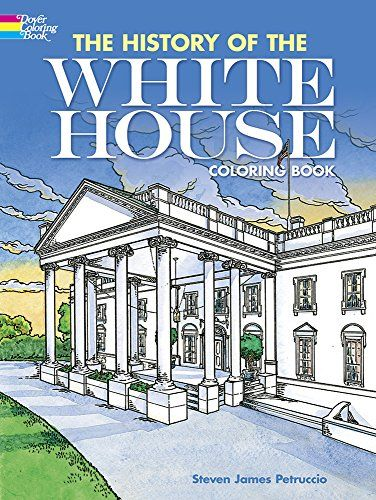 114 best books architecture images on pinterest baroque the history of the white house coloring book by steven james petruccio http fandeluxe Images