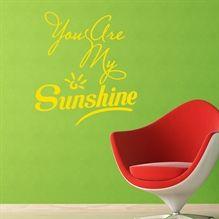 Wallsticker You are my Sunshine - NiceWall.dk