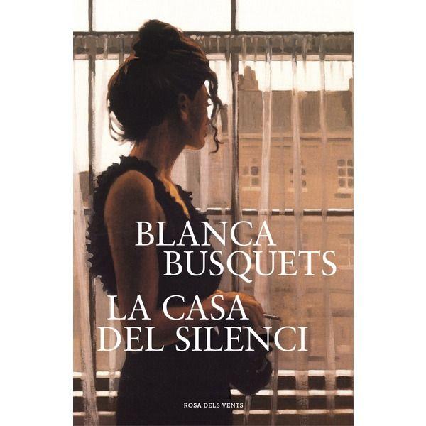 La casa del silenci, de Blanca Busquets, publicat per Rosa dels Vents http://www.neuschorda.com/noticies/1174/el-nou-llibre-de-blanca-busquets-la-casa-del-silenci