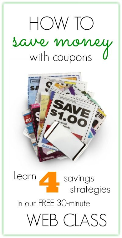 How to Save Money with Coupons Web Class -- Learn 4 savings strategies in this FREE 30-minute web class. Several classes scheduled right now!
