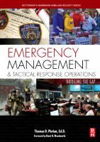 Emergency management and tactical response operations : bridging the gap / by Thomas D. Phelan