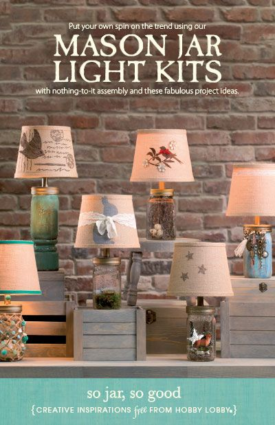 Put your own spin on the trend using our mason jar light kits with nothing-to-it assembly and these fabulous project ideas.