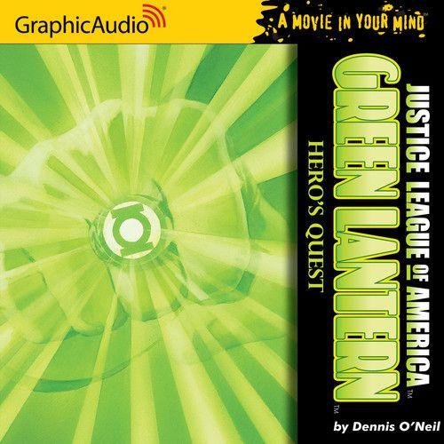 Green Lantern: Hero's Quest by GraphicAudio