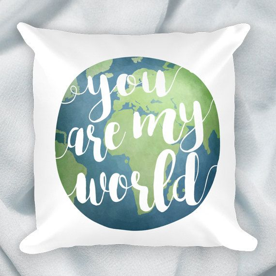 You Are My World  18x18 Square Pillow Case With Or by ALittleLeafy