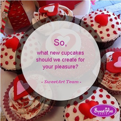 Tell us which new cupcakes should we create for your pleasure! Our pastry chefs are going to pick the one with most likes and create it!