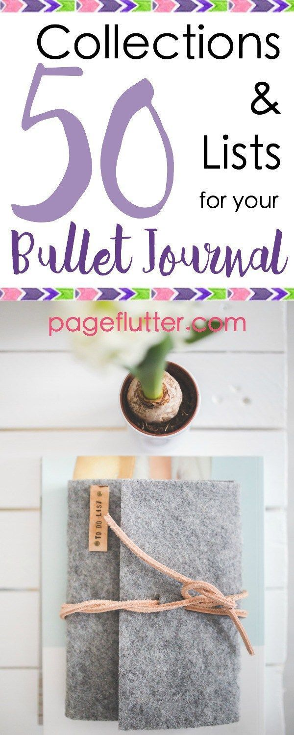 50 Handy Collections & Lists for Your Bullet Journal| http://pageflutter.com | A bullet journal keeps all of your lists and ideas in one place. Here are 50 handy collections to organize your life!