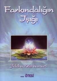 Kitap Tavsiyesi: Krishnamurti - Farkındalığın Işığı