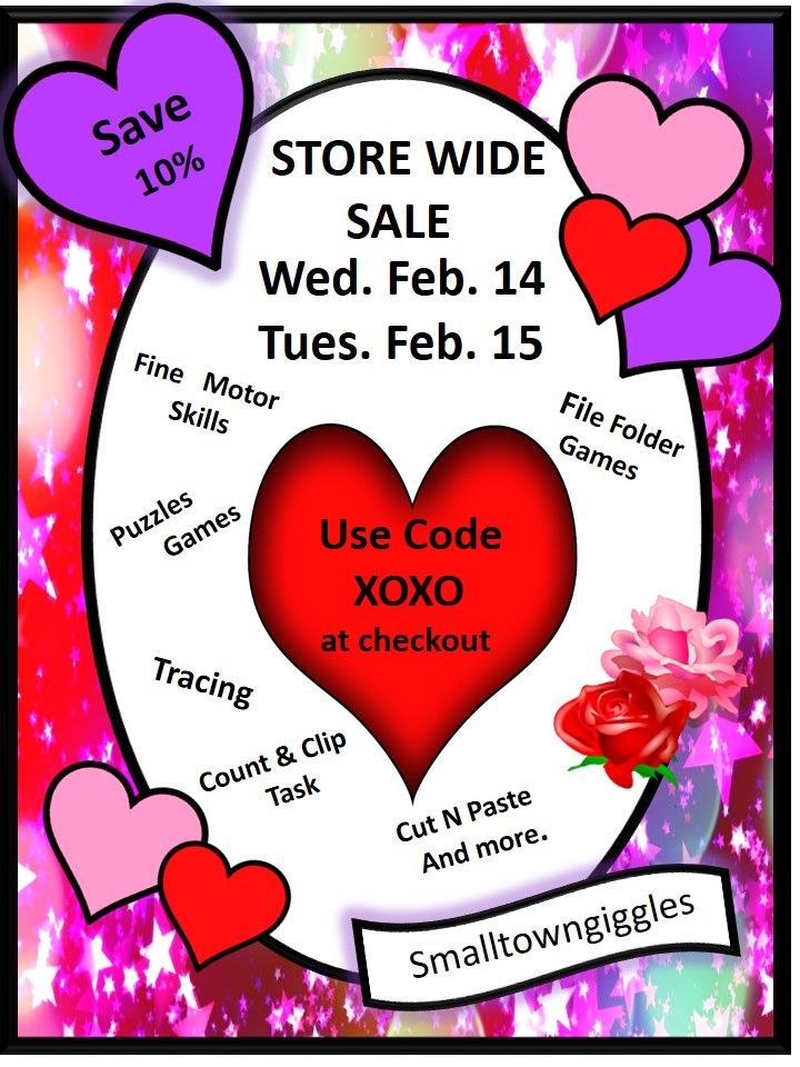Valentine's Day Sale  Sweet deals are happening on TPT, Wed. Feb 14 and Thurs.15-10% off all my products-Cut 5and Paste Tracing, File Folder Games, Fine Motor Skill worksheets, Puzzles and Games, Count and Clip Cards, Bundles and More. Must use Promo Code: XOXO