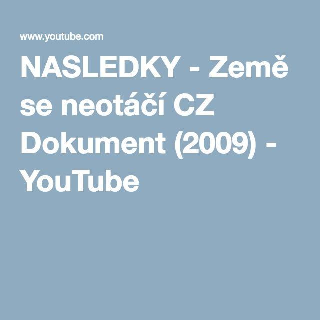NASLEDKY - Země se neotáčí CZ Dokument (2009) - YouTube