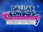 CMT.com : Dallas Cowboys Cheerleaders: Making the Team