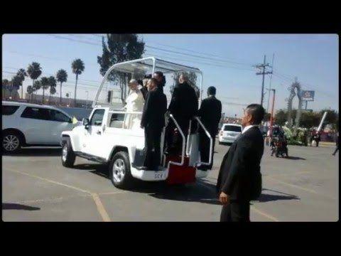 Papa en Ecatepec - Pope In Ecatepec