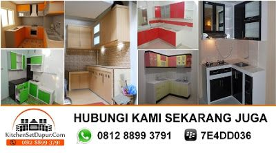 Tukang Kitchen Set Pamulang Murah Hub. 0812 8899 3791 / PINBB 7E4DD036: model kitchen set minimalis di pamulang
