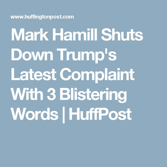 Más de 25 ideas increíbles sobre Mark hamill trump en Pinterest - complaint words
