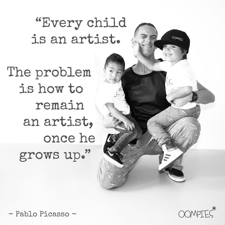 """""""Every child is an artist. The problem is to remain an artist, once he grows up.""""  - Pablo Picasso -   #OOMPIES #MONDAYMESSAGE"""