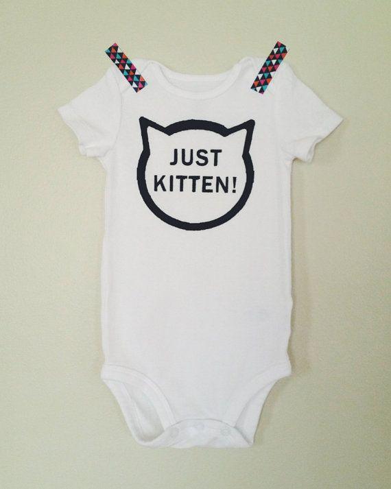 JK - Just Kitten! - a onesie by Lula Ball on Etsy  Baby boy, baby girl, baby gift, shower gift, funny onesie, unisex onesie, bodysuit, baby clothes, unique baby onesie, hipster, stylish baby, kitten, cat, just kidding