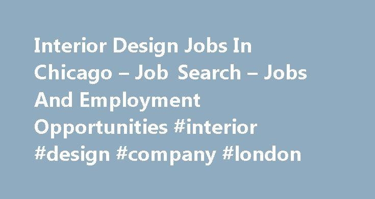 Interior Design Jobs In Chicago Job Search Jobs And Employment