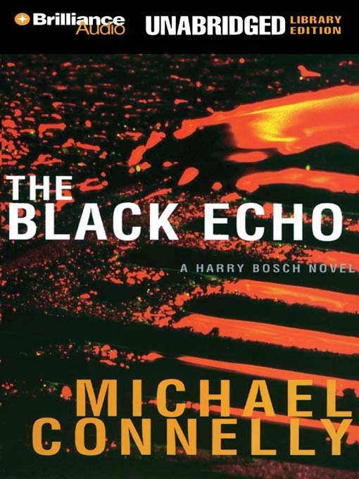 The Black Echo Michael Connelly // Harry Bosch series