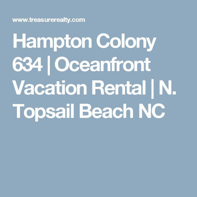 Hampton Colony 634 | Oceanfront Vacation Rental | N. Topsail Beach NC