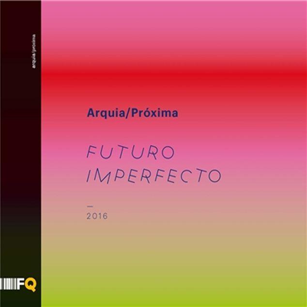 Arquia/Próxima 2016 : Futuro imperfecto, + info: http://www.grxarquitectos.com/web/futuro-imperfecto-arquia-proxima-2016/